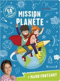 Mission planète s'adresse aux plus jeunes